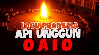 "Lagu Wajib Pramuka Api Unggun "" Oaio """