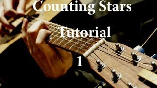 (One Republic) Counting Stars Fingerstyle Guitar Tutorial pt.1