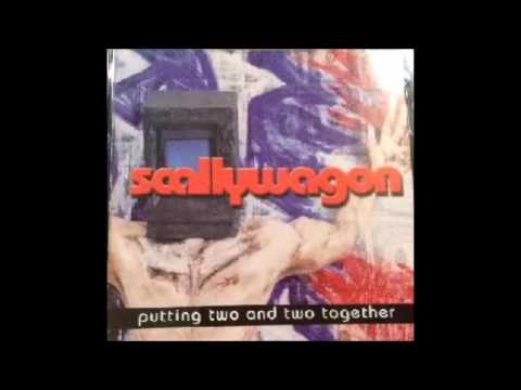 Scallywagon - Putting Two And Two Together (Full Album - 2002)