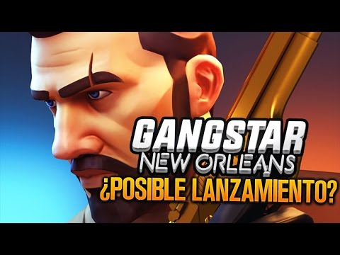 POSIBLE LANZAMIENTO GLOBAL DE GANGSTAR NEW ORLEANS? ANIVERSARIO DE GAMELOFT!