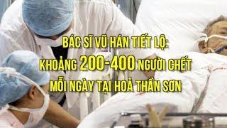 Bác sĩ Vũ Hán tiết lộ: Khoảng 200-400 ca tử vong mỗi ngày tại BV Hỏa Thần Sơn