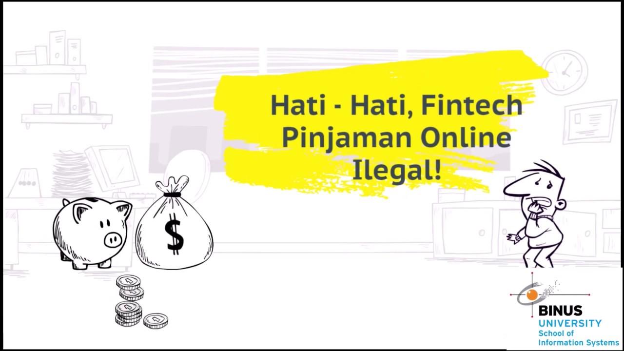 Hati Hati Fintech Pinjaman Online Ilegal Youtube