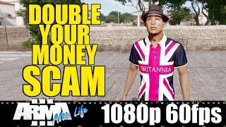 Double your Money SCAM - Altis Life Arma 3 - MarcusGarlick™