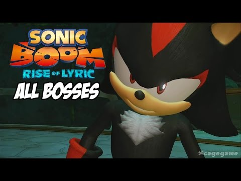 Sonic Boom Rise of Lyric All Bosses