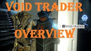 Warframe - Void Trader Overview (Baro Ki