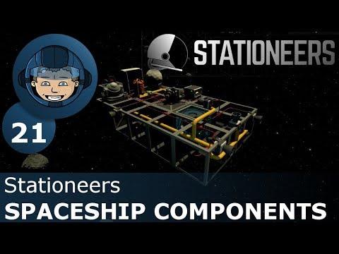 SPACESHIP COMPONENTS - Stationeers: Ep. #21 - Gameplay & Walkthrough