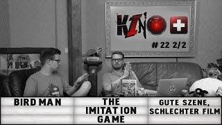 [2/2] Kino+ #22   Birdman, The Imitation Game, Gute Szene - Schlechter Film