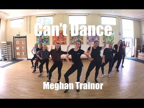 † Can † t Dance † Meghan Trainor (Dance Choreography)