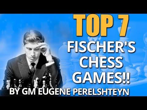 Bobby Fischer's 7 Best Chess Games 🏋  GM Eugene Perelshteyn
