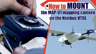 How to mount the Map 01 mapping camera on the Nimbus VTOL