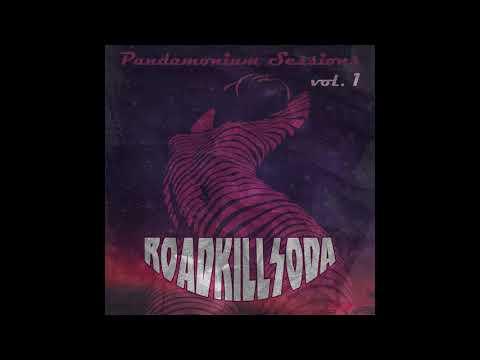 RoadkillSoda - Pandamonium Sessions Vol. 1 (2020) (New Full EP)