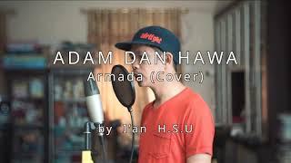"Download Mp3 Armada  Cover Lagu Org Hulu Sungai ""adam Hawa""   Cover Ian Abex"