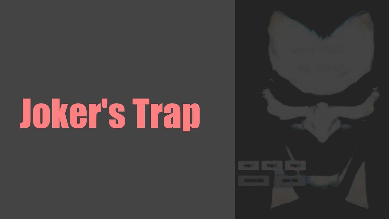 The Trap of Joker - FMV #43 - YouTube