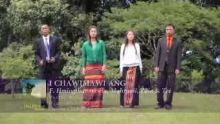 F. Lalhriatchhungi (Te-i) - I chawimawi ang (with F. Hmingthanmawia, Mahruaii, Zaia)