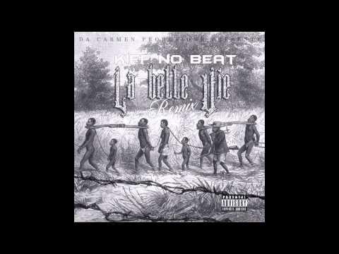 kiff No Beat - La belle vie (Remix)