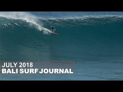 Bali Surf Journal - July 2018