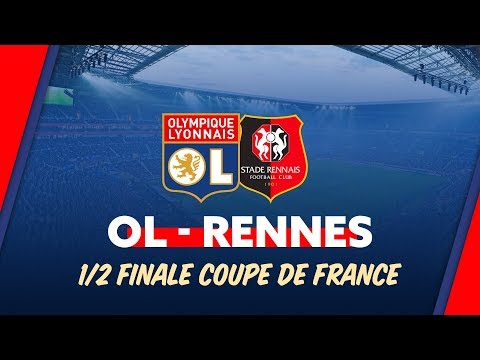 BA OL/Rennes 1/2 Finale Coupe de France | Olympique Lyonnais