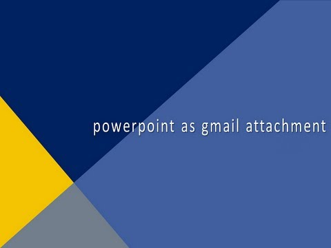 powerpoint presentation as gmail attachment youtube