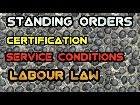 Standing Orders|| Industrial Law, Labour Law,LLB,CS|| CONDITIONS OF SERVICE