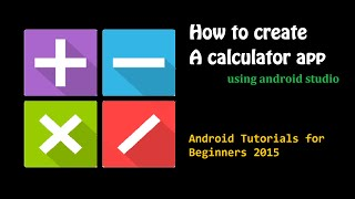 Simple Calculator App (PART 1) - Intro and Layout(, 2015-02-10T13:44:55.000Z)