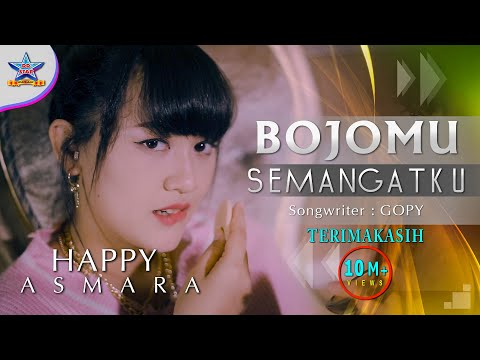 happy-asmara---bojomu-semangatku-|-ojo-nganti-melayu-ning-aku-[official]