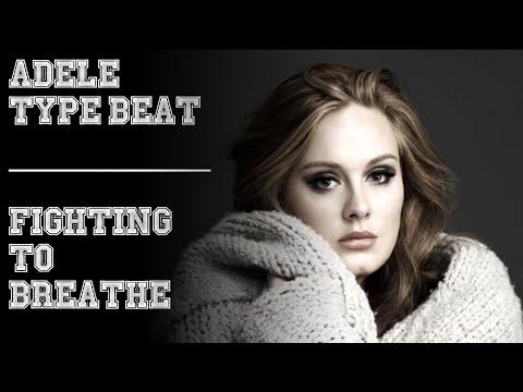 Adele Type Beat 2016  Fighting To Breathe