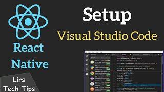 React Native #1: Setup Visual Studio Code
