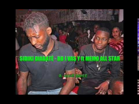 Sidiki Diabatè - BB I VAS Y ft Memo All star