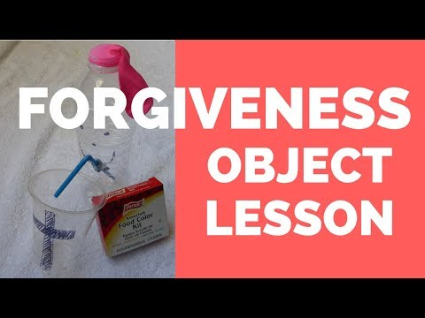 Forgiveness Object Lesson