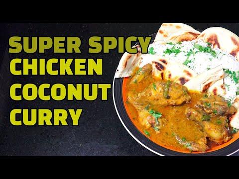 Super Spicy Chicken Coconut Curry - Malvani chicken
