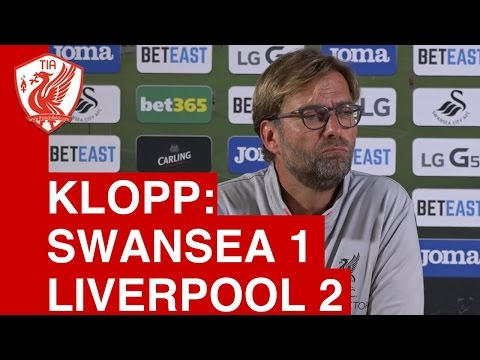 Swansea 1-2 Liverpool: Jurgen Klopp Post-Match Press Conference