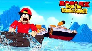ROBLOX - HOW THE TITANIC SANK!!!