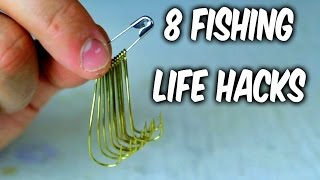 8 Fishing Life Hacks