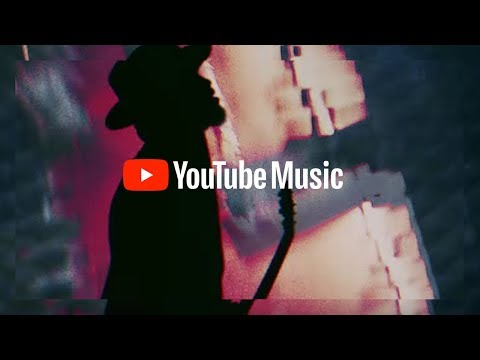 YouTube Music: Open the world of music. It's all here.