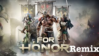 For Honor Remix | All Games