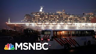 American Passengers Prepare To Evacuate From Cruise Ship In Japan | MSNBC