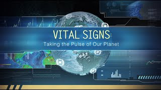 NASA  Vital Signs: Taking the Pulse of Our Planet