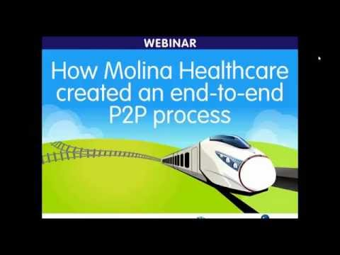 How Molina Healthcare created an end to end P2P process