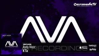 Andy Moor - K Ta (Original Mix)