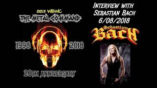 Sebastian Bach interview from 6-8-2018