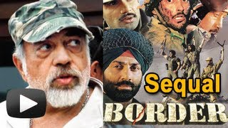 Border Movie Sequel - Sunny Deol
