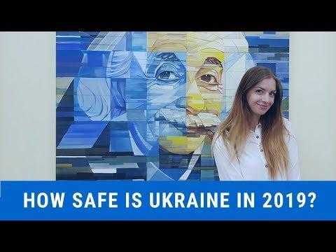 Is it still safe in Ukraine in 2019?