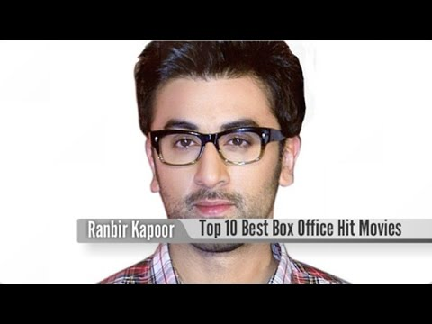 Top 10 Best Ranbir Kapoor Box Office Hit Movies List