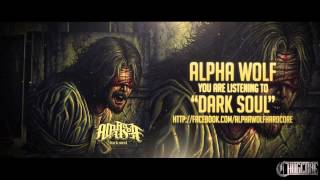 Alpha Wolf - Dark Soul (2015) Chugcore Exclusive