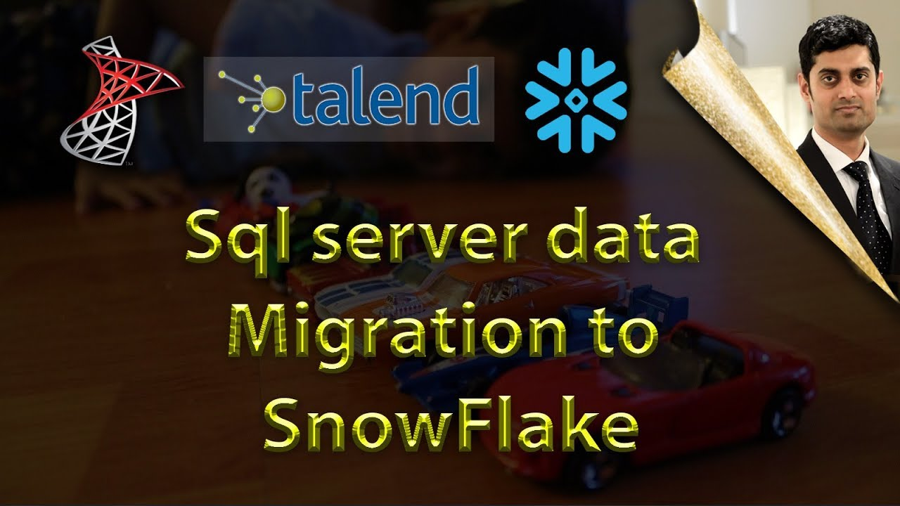Data Migration from Sql Server to Snowflake on AWS using Talend