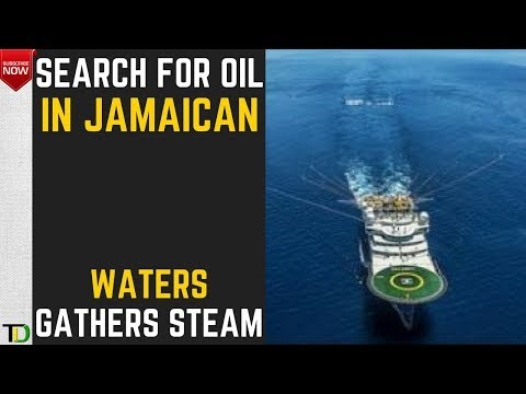 The search for Oil in Jamaican Waters Intensifies