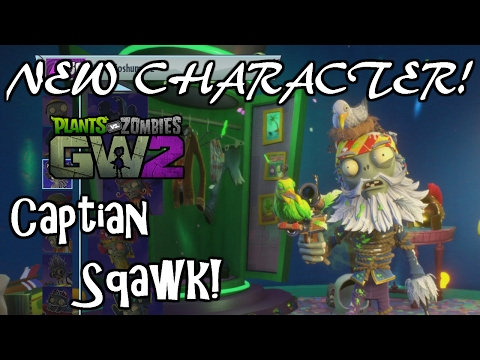 New Character Captian Squawk! Toxic Pirate (PvZ Garden Warfare 2 gameplay)