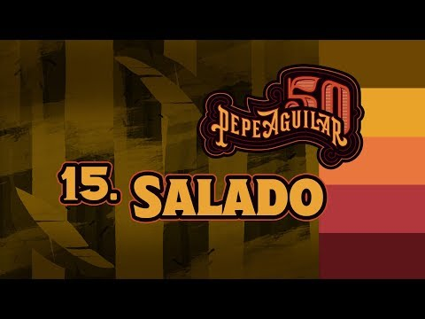 Pepe Aguilar 50 - Cápsula 15 - Salado