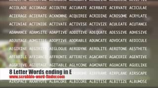 8 letter words ending in E