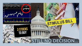 THE STOCK MARKET IS MOVING ON THE UNEMPLOYMENT / STIMULUS BILL - My Watchlist - 3 STOCKS TO BUY NOW!